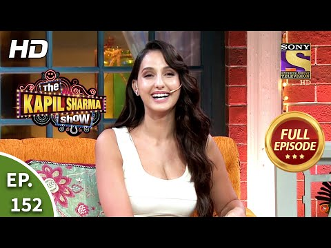The Kapil Sharma Show Season 2 – Nora's Funny Encounter – Ep 152 – Full Episode – 24th October, 2020
