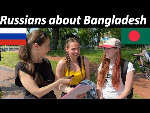 What Russian People think about Bangladesh | Rehan Creations
