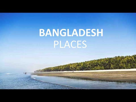 10 Best Places to Visit in Bangladesh – Travel Video