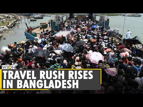 Bangladesh: People ignored COVID-19 restrictions to make their way back home for Eid   Coronavirus