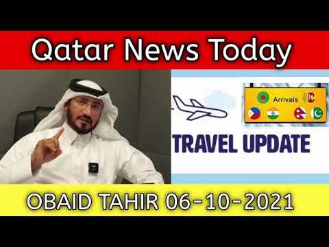 Qatar News Today   Obaid Tahir   Qatar New Travel Guideline 06-10-2021