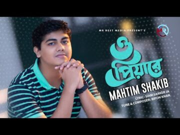 O Priya Re   ও  প্রিয়া রে   Mahtim Sakib   Bangla Music Video 2021   Official New Music Video
