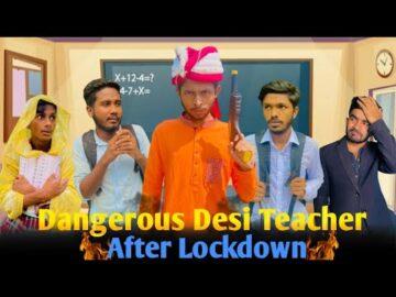 Dangerous Desi Teacher After Lockdown    Bangla funny video   BAD BROTHERS   It's Omor